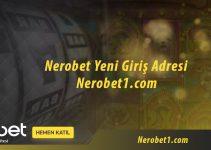 Nerobet Yeni Giriş Adresi Nerobet1