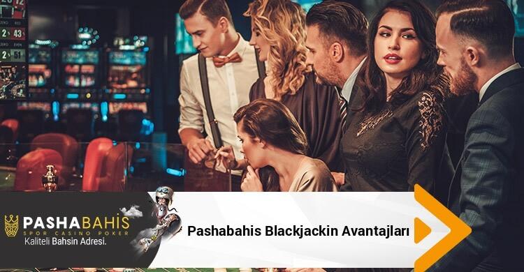 Pashabahis Blackjackin Avantajları