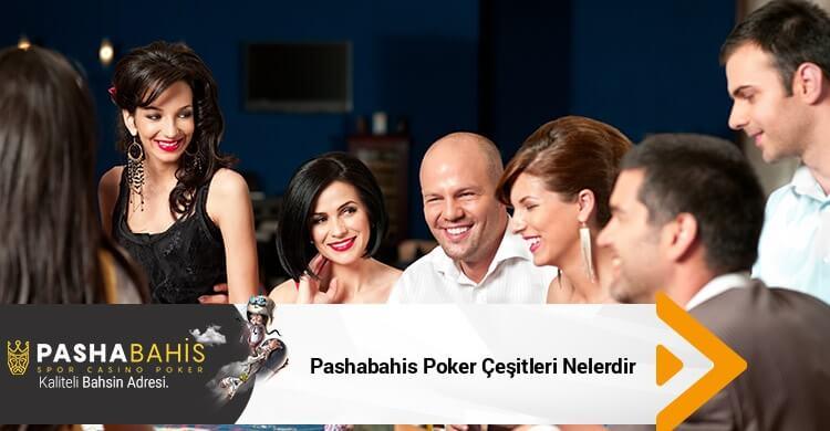 Pashabahis Poker Çeşitleri Nelerdir