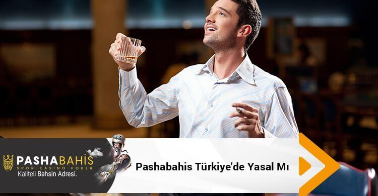 Pashabahis Türkiye'de Yasal Mı